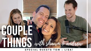 Tom + Lisa Bilyeu | couple things with shawn and andrew