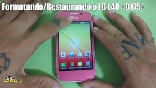 Formatando/Restaurando o LG Optimus L40 (D175) #UTICell