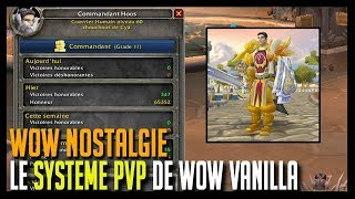 LE SYSTEME PVP DE WOW VANILLA - WOW NOSTALGIE