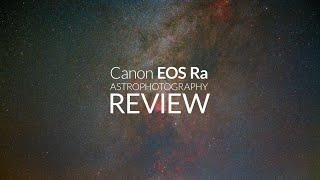 Exploring Hydrogen Alpha: Canon EOS Ra Astrophotography Review