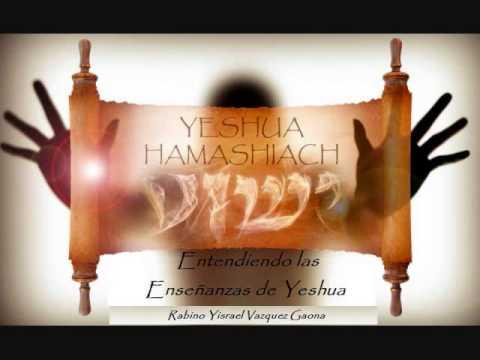 Entendiendo las Enseñanzas de Yeshua
