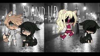 """ Stand Up "" - Gacha Life - Mini Movie"