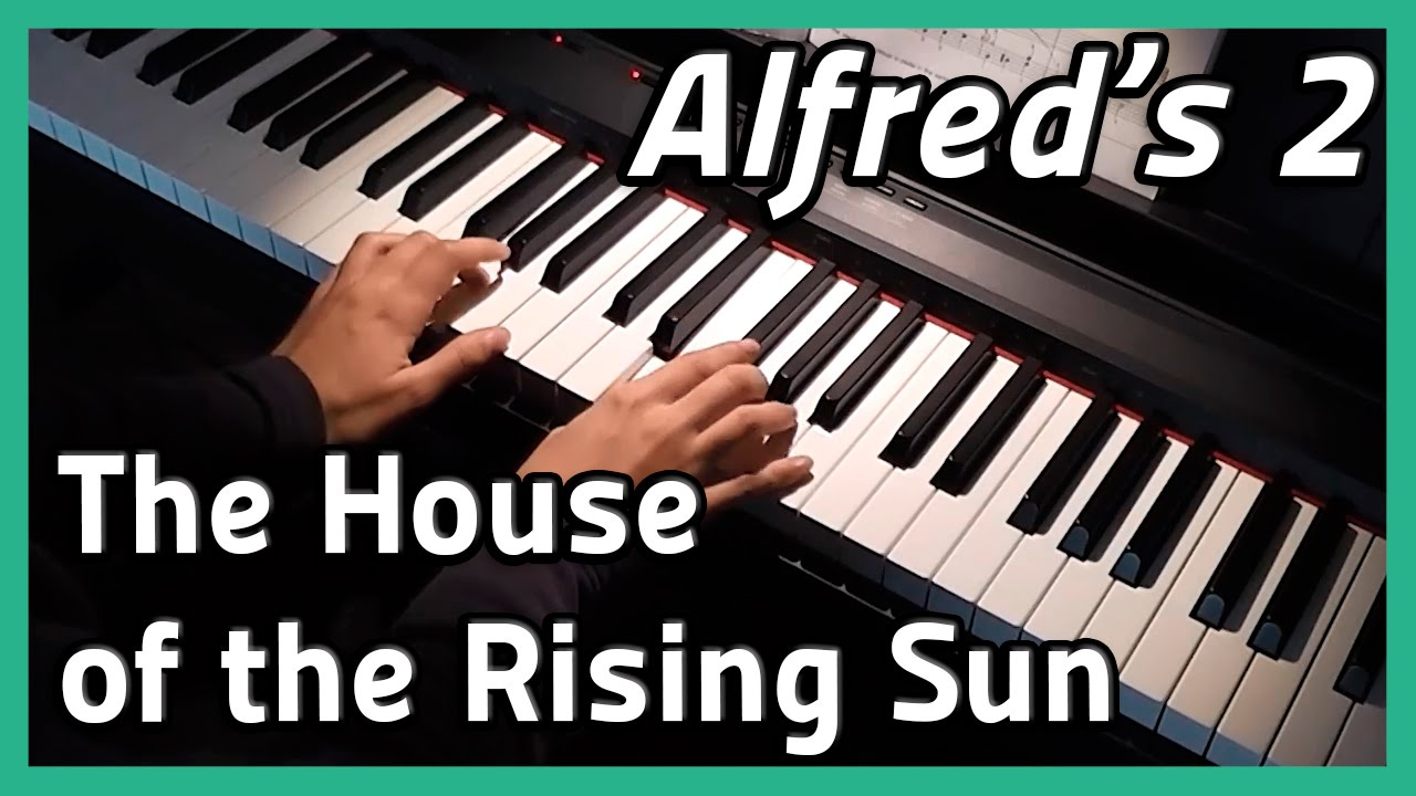 house of the rising sun pdf piano