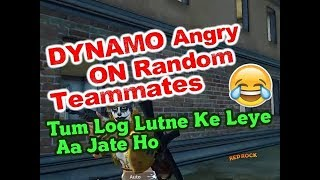 Dynamo Angry On Random Teammates | Dynamo VS Squad | Dynamo Headshot Squad Wipe | DYNAMO NEW VIDEO