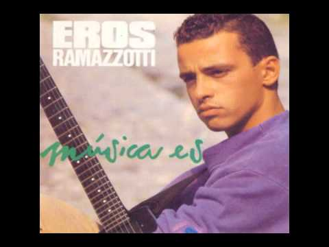 Eros Ramazzotti - Música Es