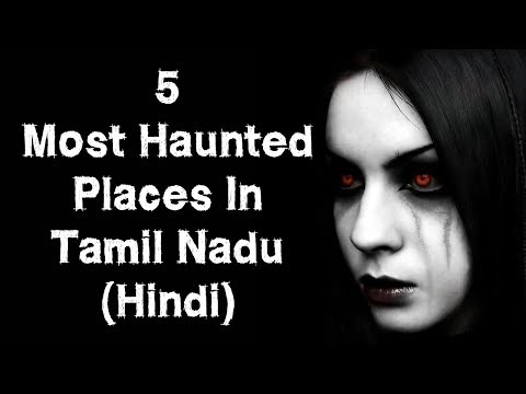 [हिन्दी] 5 Most Haunted Places In Tamil Nadu In Hindi | Chennai | Episode 16
