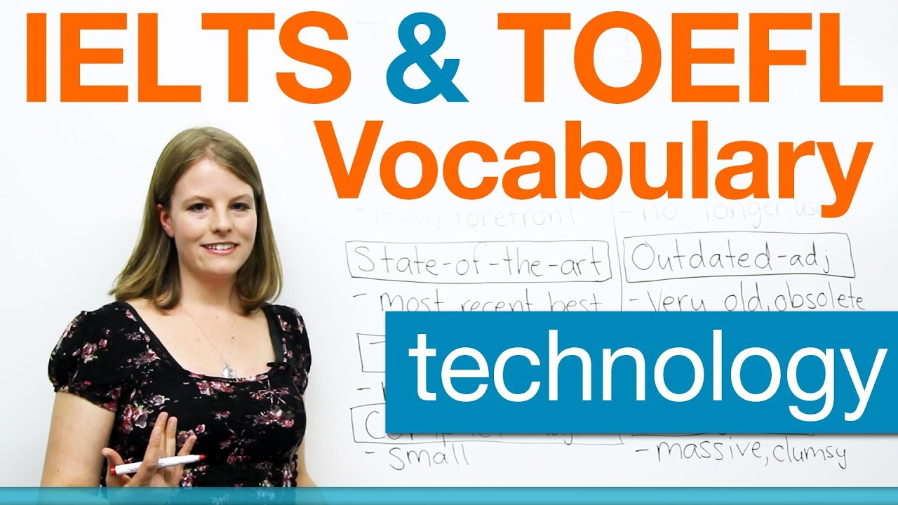 Ielts  U0026 Toefl Vocabulary - Technology