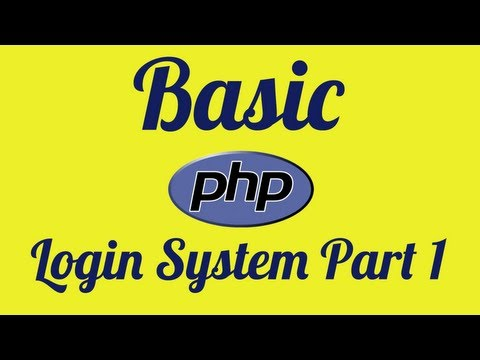 Basic PHP Login System Part 1