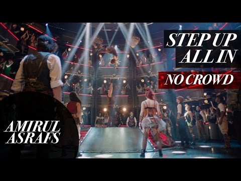 Step Up All In 5 - Final Dance SONG/ NO CROWDED
