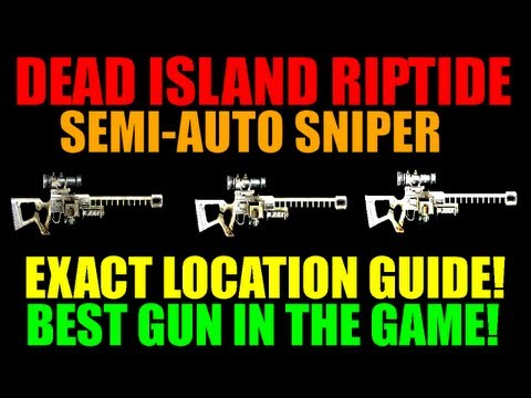 Dead Island Riptide Semi Auto Sniper Rifle Location Guide | Best Gun In The Game
