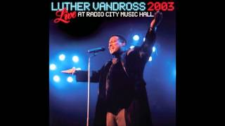 Luther Vandross - Love Won't Let Me Wait (live)