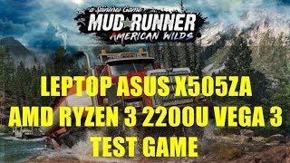 AMD Ryzen 3 2200U Vega 3 - Spintires: MudRunner - ASUS X505ZA