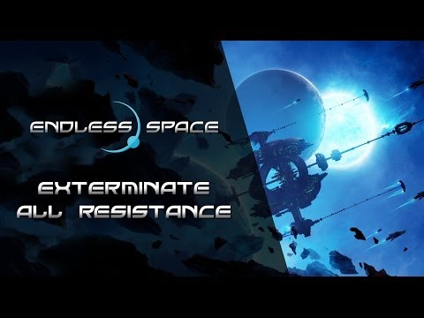 Endless Space - Exterminate all Resistance