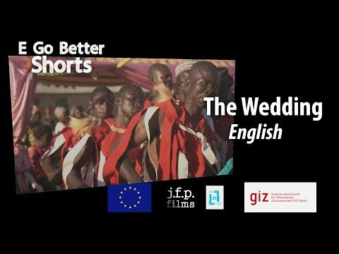 E Go Better SHORTS: The Wedding (English) / Microfinance Education Nigeria