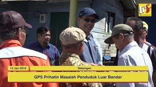 JAN 13 | GPS Prihatin Masalah Penduduk Luar Bandar