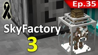 🏭 Minecraft: Sky Factory 3 - ระบบฟาร์มนมอัตโนมัติ (Milk Farm) #35