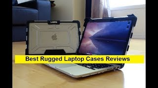 Top 3 Rugged Laptop Cases Reviews in 2019