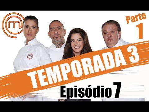 MASTERCHEF BRASIL - CANAL OFICIAL  | TERCEIRA TEMPORADA - EP. 7 (26/04/2016) | PARTE 1