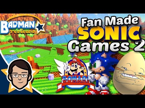 Fan Made Sonic Games Part 2 - Badman