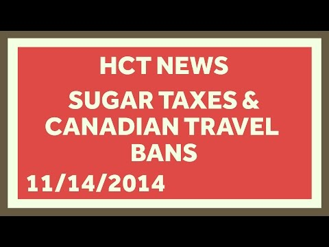 Sugar Tax and Canadian Travel Ban