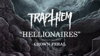 TRAP THEM - Hellionaires (audio)