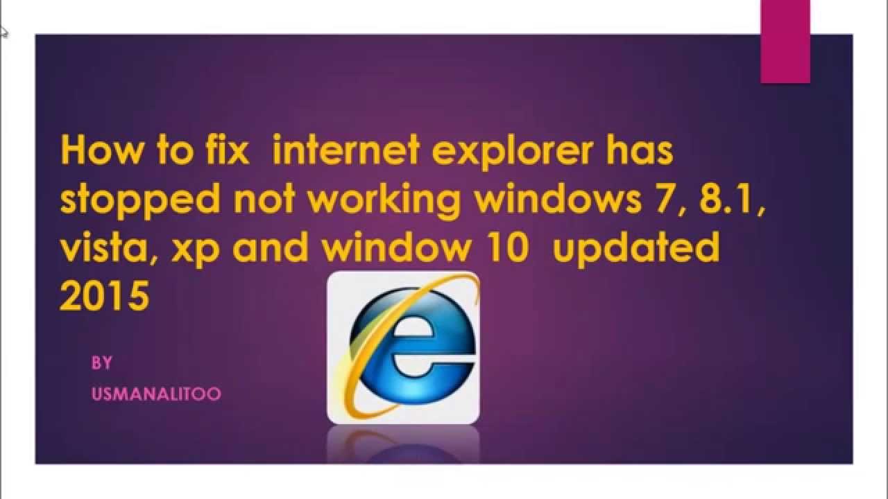 Internet Explorer 10 For Windows 7 Stopped Working