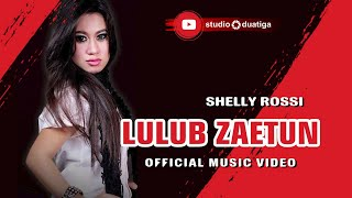 Download Lagu LULUB JAETUN - SHELLY ROSSI Gratis STAFABAND