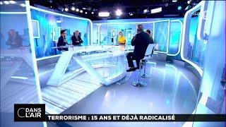 Terrorisme : 15 ans et déjà  radicalisé #cdanslair 12-09-2016
