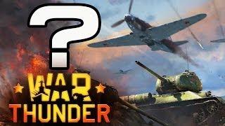 War Thunder: C чего начать?