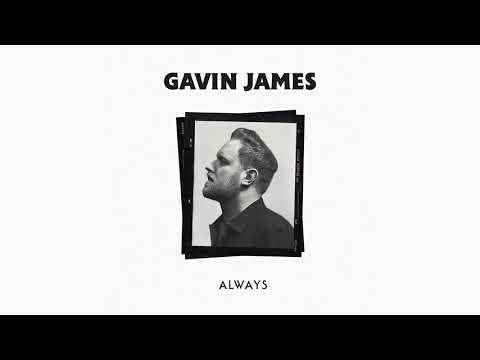 Gavin James - Always (Official Audio)