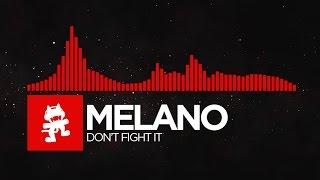 [DnB] - Melano - Don't Fight It [Monstercat Release]