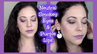 Neutral Smokey Eyes and Purple Lips Makeup Tutorial | Ft. Lorac & MAC!