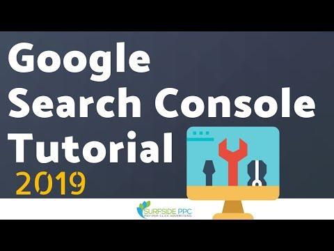 Google Search Console Tutorial 2019 - Google Webmasters Tools Tutorial 2019