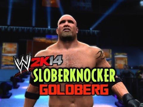 WWE 2K14: Bill Goldberg in a Sloberknocker Match