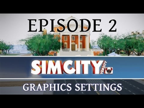 SimCity 5: Graphics Settings