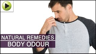 Body Odour - Natural Ayurvedic Home Remedies