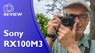 Sony RX100M3 detailed and extensive hands on review