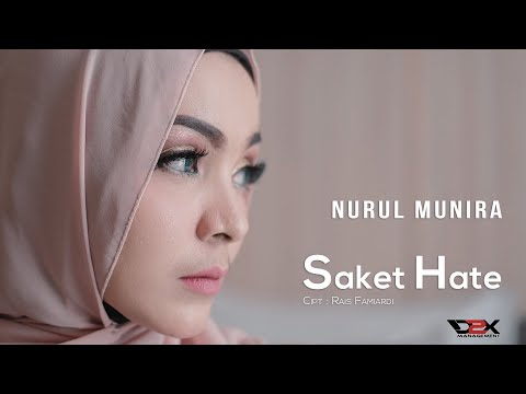 Download NURUL Munira - SAKET Hate -    Mp4 baru