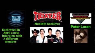 Rockeyez Interview w/Pete Loran - Trixter -4-7-2012