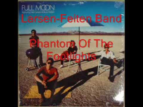Larsen-Feiten Band - Phantom Of The Footlights
