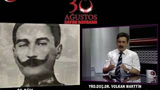 26.Gün | Yard.Doç.Dr.Volkan Marttin 30 Ağustos Zafer Bayramı
