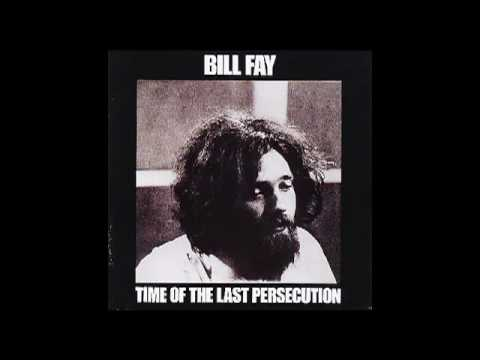 Bill Fay - Gentle Willie