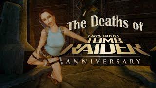 Tomb Raider: Anniversary - Funny Deaths