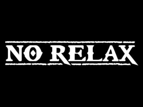 No Relax - Gabbie Di Sangue