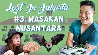 LOST IN JAKARTA #3: Masakan Nusantara