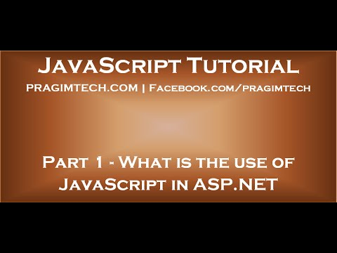 What is the use of JavaScript in ASP NET