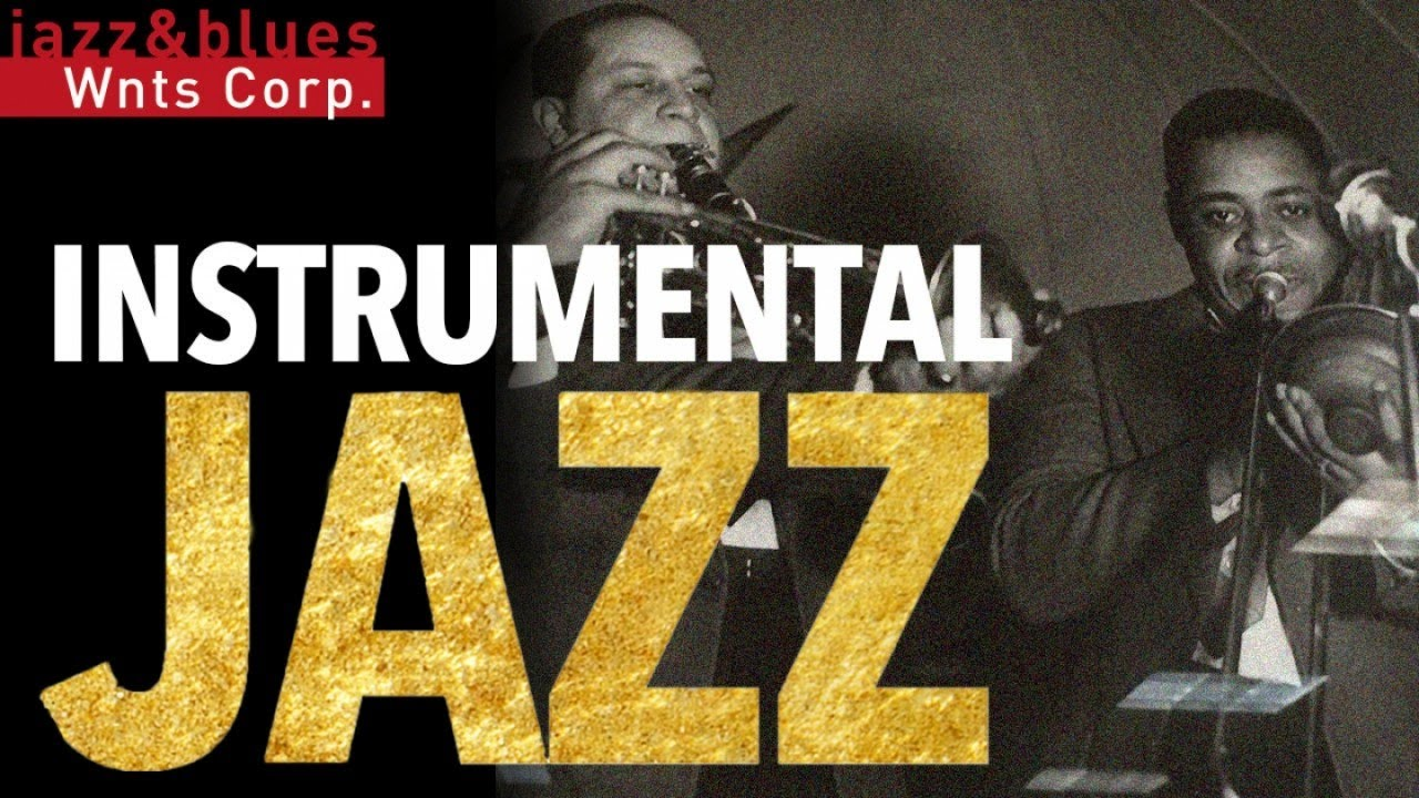 Instrumental Jazz 2 - Café Restaurant Background Music Playlist, Soft Jazz