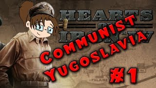 Let's Play: Hearts of Iron IV: Death or Dishonor - Communist Yugoslavia