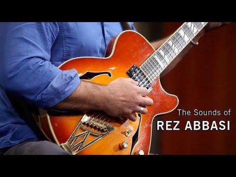 The Sounds of Rez Abbasi