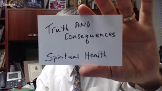 Spiritual Health, Truth and Consequences, Christian Health, Whole Person Health